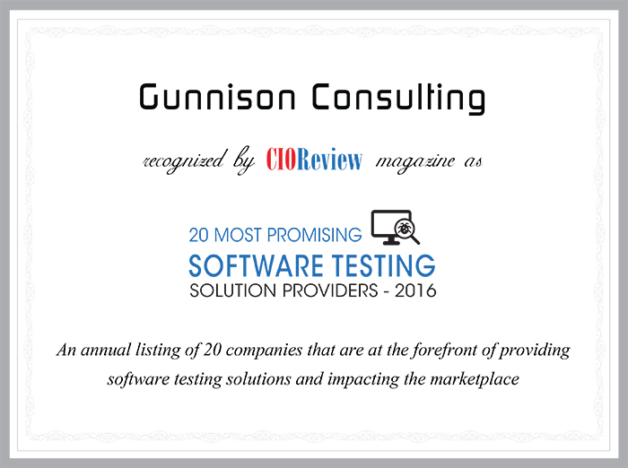 Gunnison Consulting CIO Review 20 Most Promising Software Testing