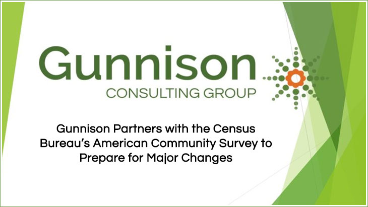 Gunnison Partners with the Census Bureau's American Community Survey to Prepare for Major Changes